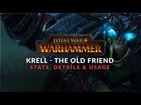Total War: Warhammer - Krell Stats, Details & Early Battlefield Guide (The Old Friend DLC)