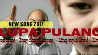 Lupa Pulang( Official Video )