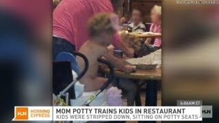Ew. Mom potty trains kids in deli dining room