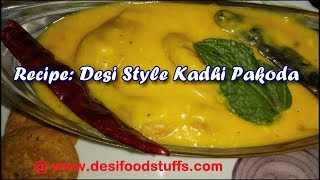 Low Oil Desi Style Kadhi Pakoda Recipe in a Easy Way | स्पेशल पकोड़ा कढ़ी | Desi Food Stuffs |