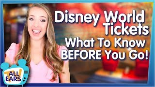 Disney World Tickets -- What To Know BEFORE You Go!