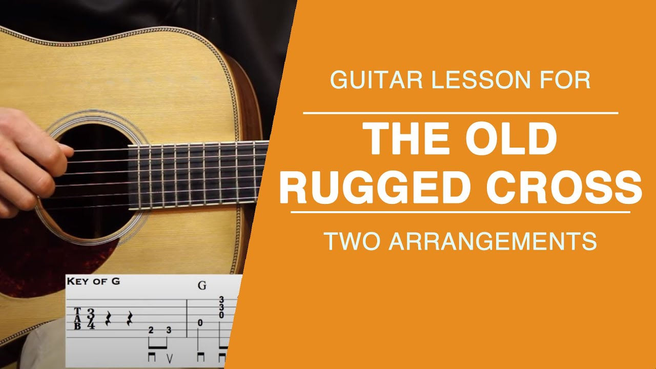 The Old Rugged Cross Guitar Lesson