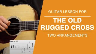 The Old Rugged Cross - Guitar Lesson