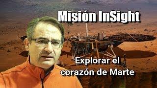 MARTE ASÍ será la Misión InSight de la NASA para explorar el corazón del Planeta Rojo