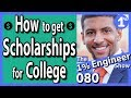 How to get Scholarships for College | How Scholarships Work 2018