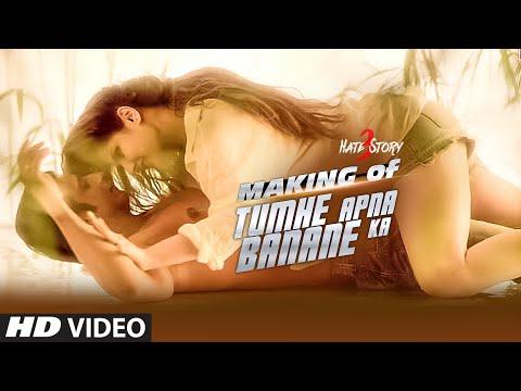 Making of 'Tumhe Apna Banane Ka' VIDEO Song | Hate Story 3 | Zareen Khan, Sharman Joshi | T-Series