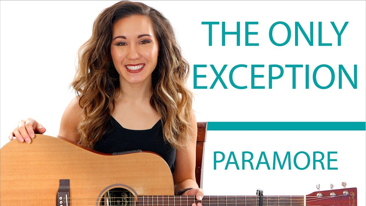 The Only Exception Paramore Easy Guitar Tutorial And Play Along