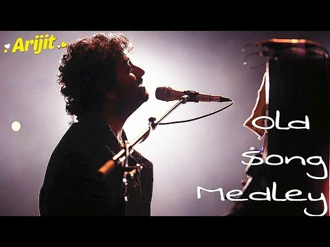 Best old Song medley | Arijit Singh LIVE | Hindi- Bengla Mashup