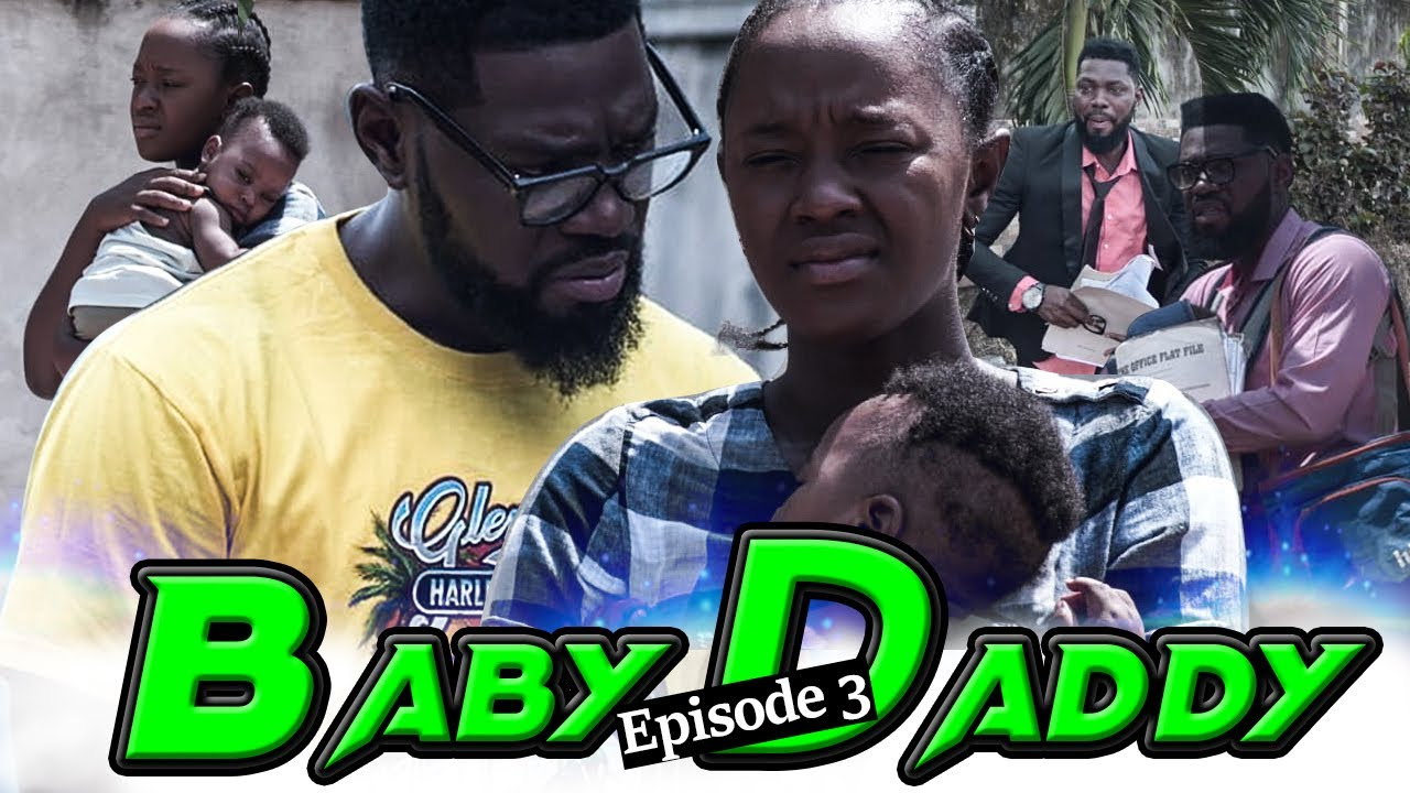 Download BABY DADDY EPISODE 3-(NEW HIT MOVIE)2020 LATEST NOLLYWOOD NIGERIAN MOVIE JEERRY WILLIAM,LUCHY DONALD