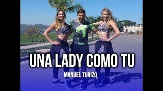 Una Lady Como Tu   Coreografía Zumba®  Manuel Turizo Ft Nicky Jam