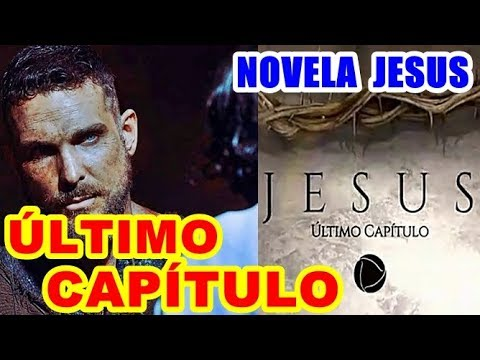 Último capítulo da novela Jesus; Saiba também de novas produções bíblicas