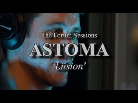 ASTOMA - 'Lusion' (official promo).