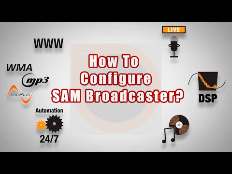 How To Configure SAM Broadcaster-A SAM Broadcaster Tutorial
