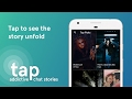 Wattpad debuts Tap, an app for reading chat-style short stories