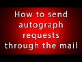 How To Send Autograph Requests Through The Mail mp3