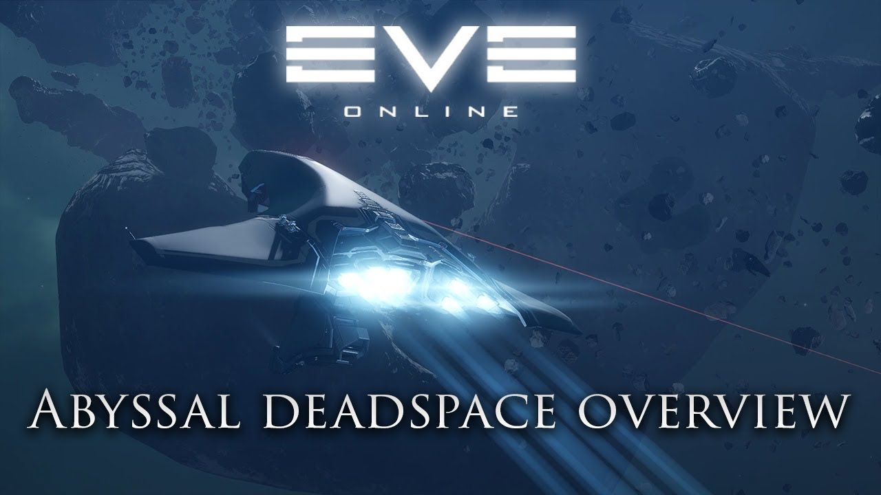 Eve Online: Abyssal Deadspace Overview | Into The Abyss