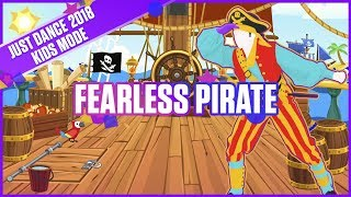 Just Dance 2018 Kids Mode: Fearless Pirate | Official Track Gameplay [US]