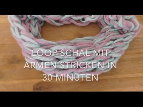 Armstricken – Loopschal in 30 Minuten stricken ohne Nadeln