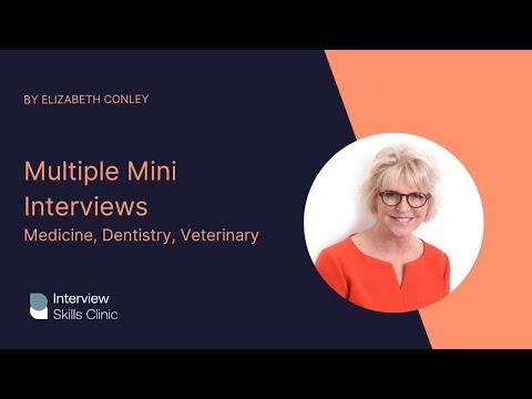Multiple Mini Interviews