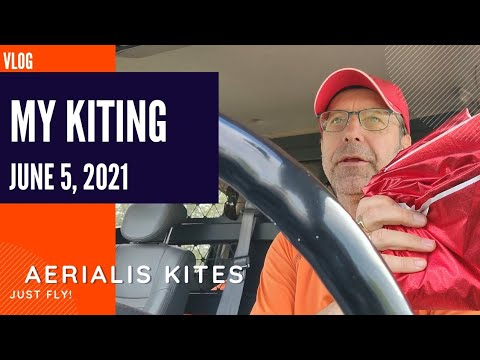 My Kiting - June 5th 2021 - Preparing for the bad weather days