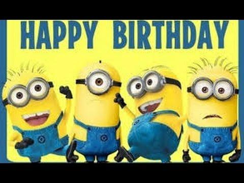 Feliz Cumpleaños A Lo Cubano Con Minions Happy Birthday H Youtube