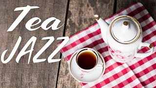 Relaxing Tea Jazz - Warm Instrumental JAZZ Music For Work,Study,Reading
