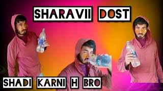 Sharabi Dost Ki Jeed || Desi Conedy Video || Funny Vines Video || Ankush Sharma Vines