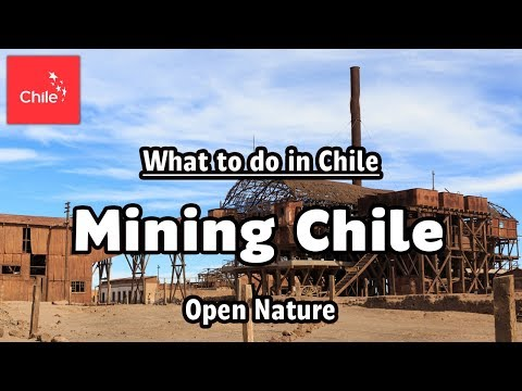 What To Do In Chile: Mining Chile - Open Nature