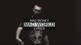 Mad Money - Mad World [LYRICS]