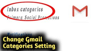 Change Gmail Categories Setting