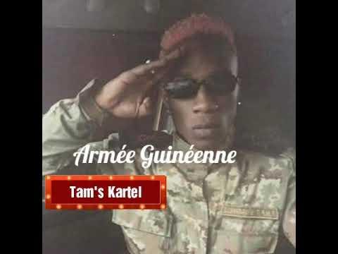 Tamsir Armée Guinéenne ( Tam's Kartel ) 2018