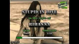 Rihanna - Stupid In Love KARAOKE (Non vocal)