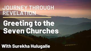 Journey through Revelation 002 (Rev 1:4-5)