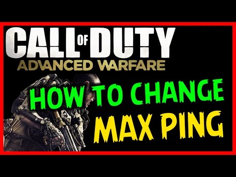 COD: Advanced Warfare - LAG FIX / CHANGE MAX PING [PC Only] (Call of Duty Tips & Breakdowns)