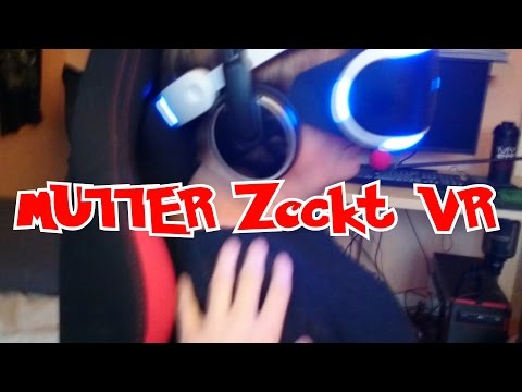 Meine Mutter Zockt VR - Eskalation Reaktion - [PS4 VR Brille ] - [Virtual Reality] - MrAdi390