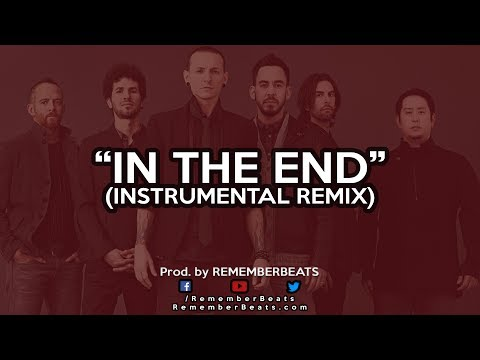 "LINKIN PARK - ""In The End"" (Rap instrumental version)"