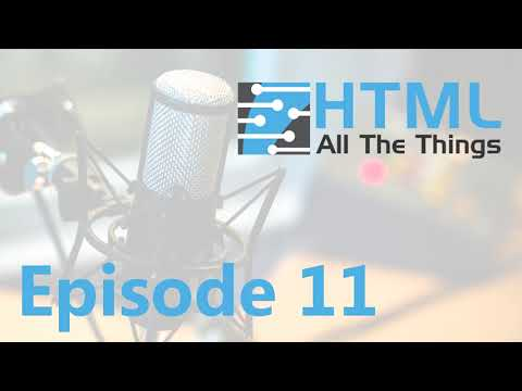 Box, Flexbox, And Grid | Episode 11 - HTML All The Things Podcast