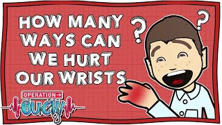 How Many Ways Can We Hurt Our Wrists? | Operation Ouch | Nugget