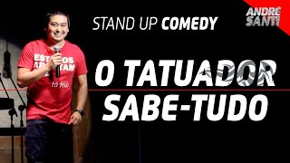 O TATUADOR E A BARBA DO PROFESSOR | André Santi | Stand Up Comedy