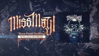 Miss May I - Born From Nothing