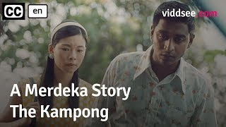 A Merdeka Story: The Kampong // Viddsee.com