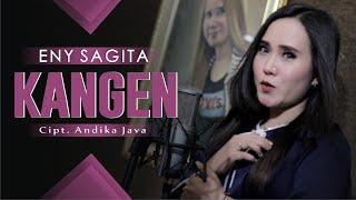 KANGEN - ENY SAGITA Musik