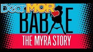 "Dear MOR: ""Babae"" The Myra Story 02-22-17"