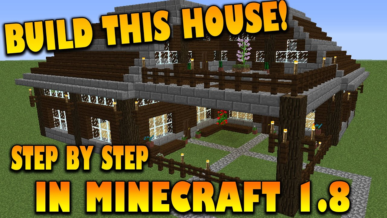 Minecraft how to make a house step by step tutorial how to build a house in minecraft 1 8