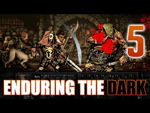 [5] Enduring the Dark (Let's Play Darkest Dungeon w/ GaLm)