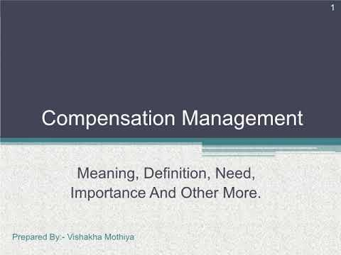 Compensation Management | Types of Compensation