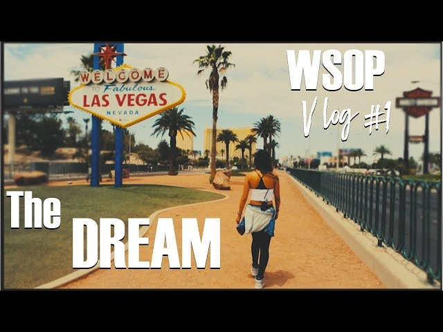 World Series of Poker VLOG #1 - It all starts with a dream