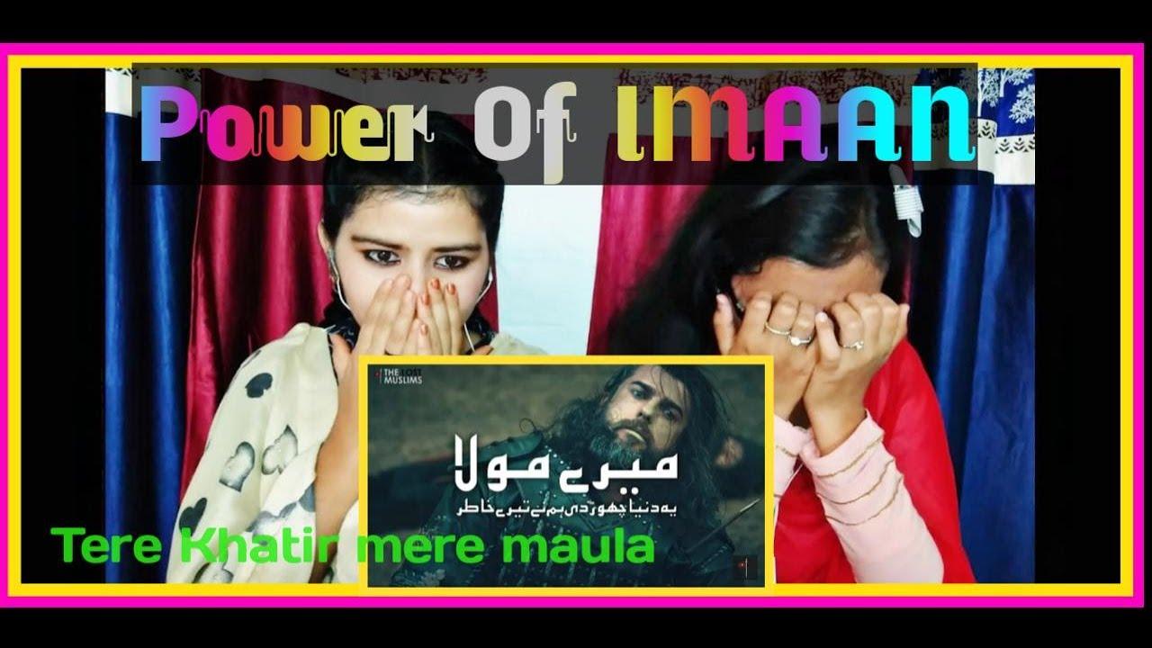 Ye Duniya Chor Di Humne Tere Khatir Mere Maula Reaction | Jihadi Nazam | Khana Badosh | Indian Girls