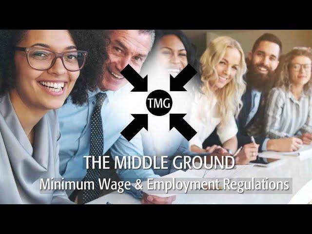 Minimum Wage & Employment Regulations