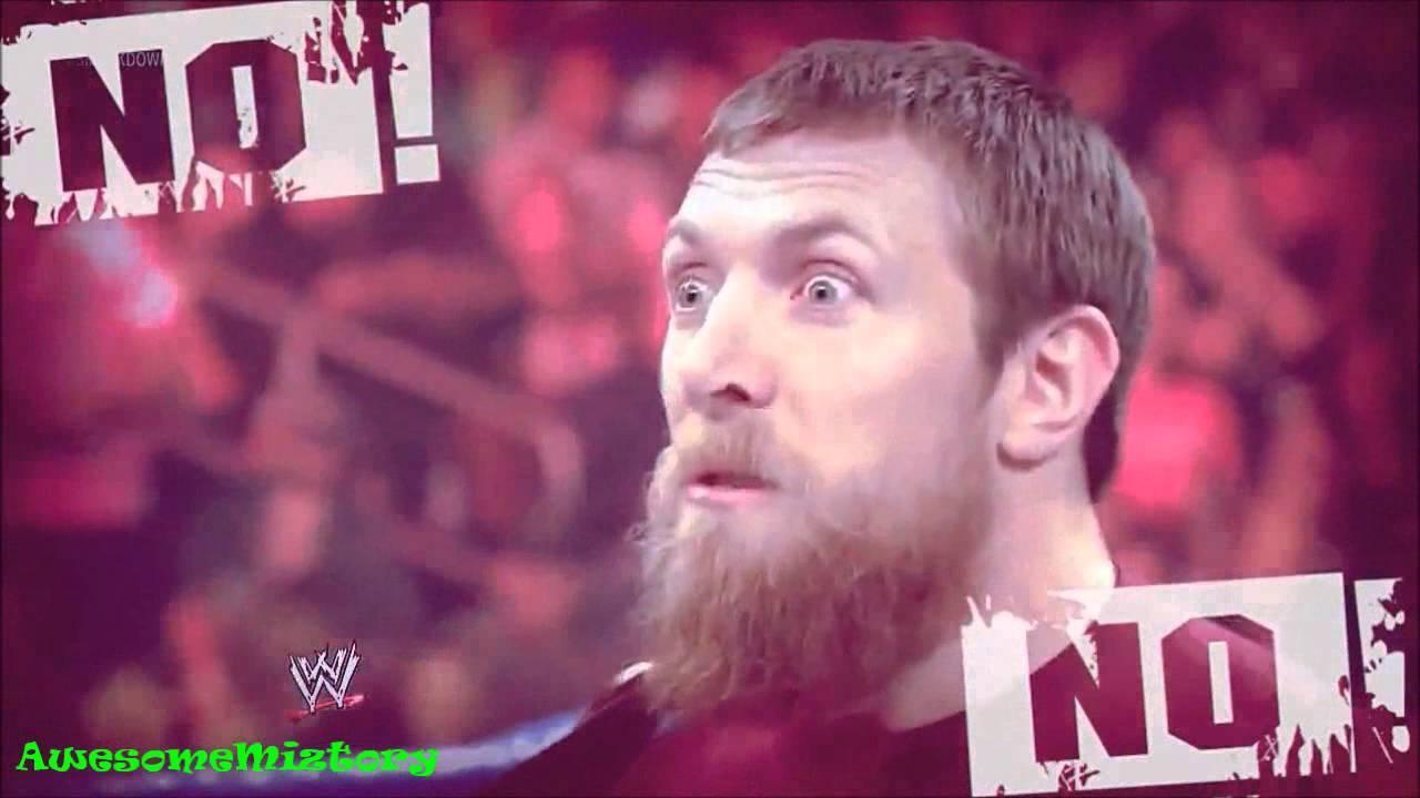 """WWE Daniel Bryan Custom Titantron [2012] """"No! No! No ..."""